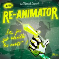 Re-Animator de French Liquide - 10ml